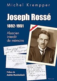 Alsacien interdit de mémoire :  Joseph Rossé