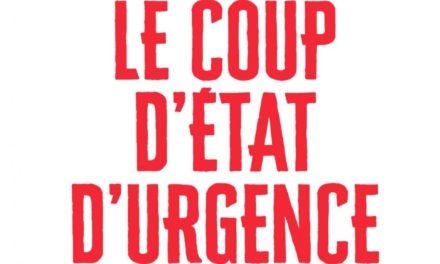 « Le coup d'État d'urgence » décrit par Arié Alimi, ou les droits fondamentaux laminés par le « sujet virus »