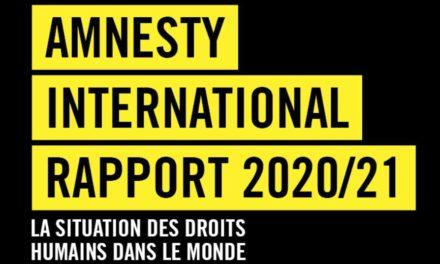 Publication du rapport d'Amnesty International 2020-2021 : à la faveur du covid-19, des droits humains essorés en France et en Europe